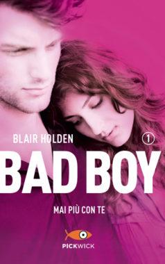 Bad boy mai più con te