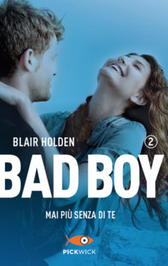 Bad boy mai più senza di te