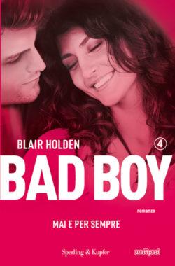 BAD BOY 4 mai e per sempre
