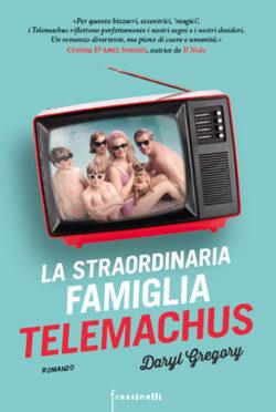 La straordinaria famiglia Telemachus