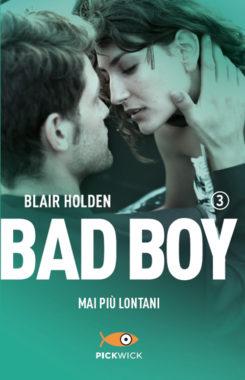 Bad boy 3 mai più lontani
