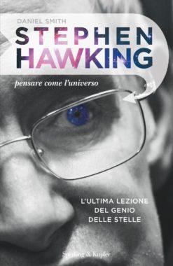 STEPHEN HAWKING PENSARE COME L'UNIVERSO