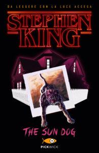 The sun dog - Stephen King -Pickwick