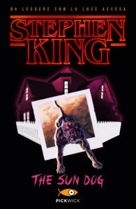 The sun dog - Stephen King -Pickwick