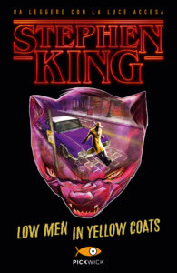 Low man in yellow coats - Stephen King -Pickwick