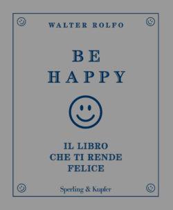 Be happy il libro che ti rende felice