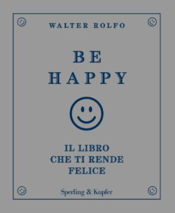Be happy il libro che ti rende felice