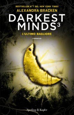 DARKEST MINDS 3 L'ULTIMO BAGLIORE