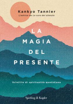 La magia del presente