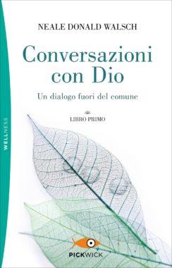 Conversazioni con Dio (libro primo)