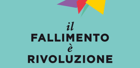 Francesca Corrado - Il fallimento è rivoluzione