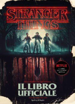 Stranger Things - il libro ufficiale