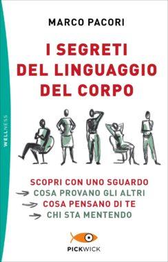 I segreti del linguaggio del corpo