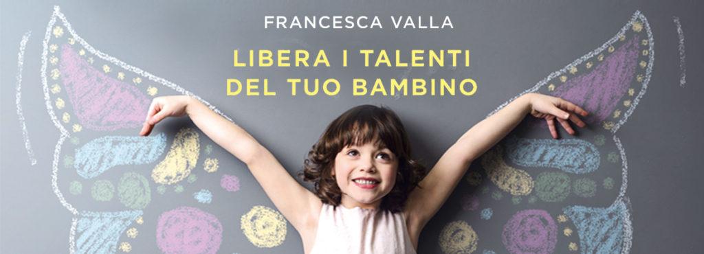 Libera i talenti del tuo bambino