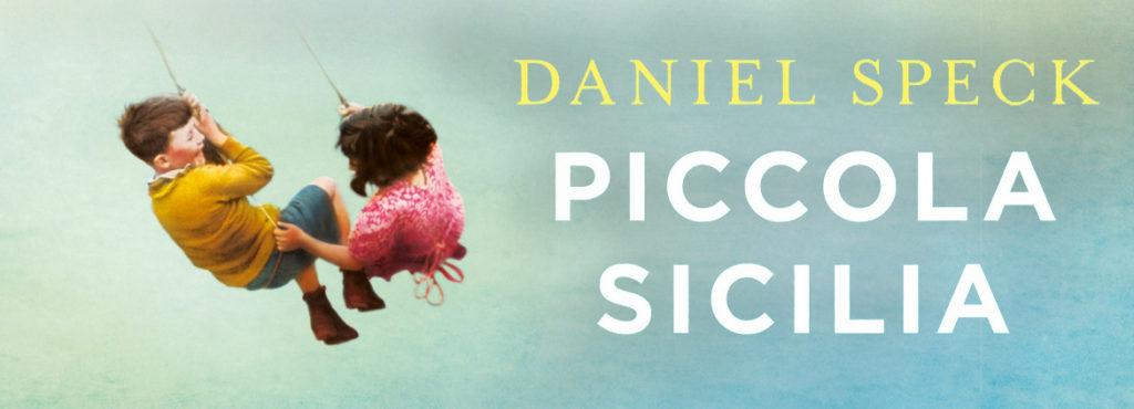 Piccola Siclia, di Daniel Speck