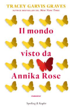 Il mondo visto da Annika Rose