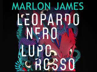 Leopardo nero, lupo rosso di Marlon James