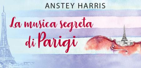 Intervista ad Anstey Harris, autrice de La musica segreta di Parigi