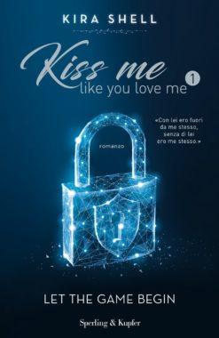 Kiss Me Like You Love Me 1 (versione italiana)