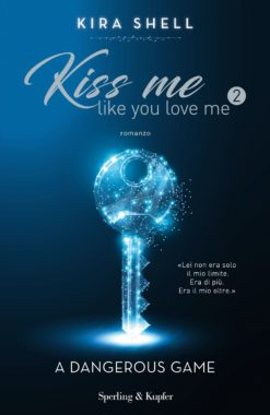 Kiss Me Like You Love Me 2 (versione italiana)