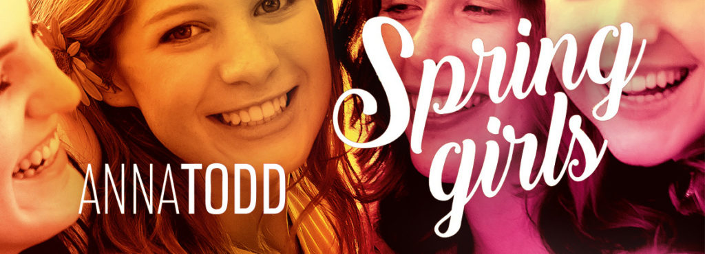 Spring Girls - Anna Todd