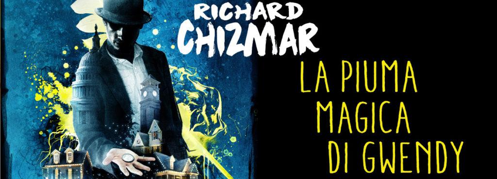 LA PIUMA MAGICA DI GWENDY RICHARD CHIZMAR