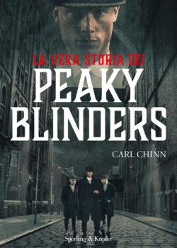 La vera storia dei Peaky Blinders