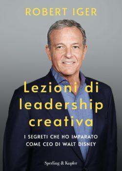 Lezioni di leadership creativa