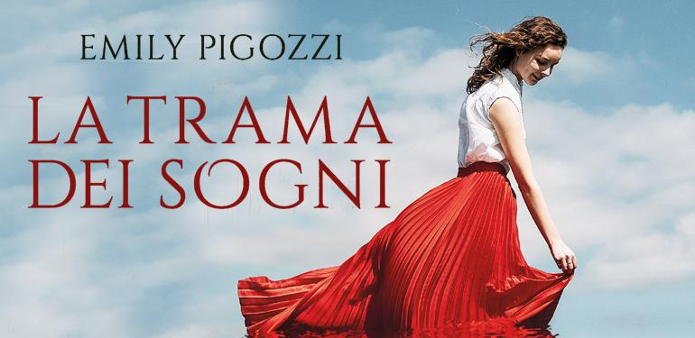 La trama dei sogni di Emily Pigozzi, un romanzo che si muove al suono di musica