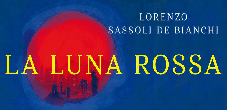 Lorenzo Zassoli de Bianchi - La luna rossa
