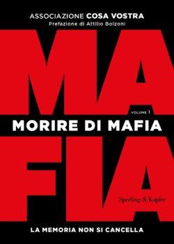 Morire di mafia (volume 1)