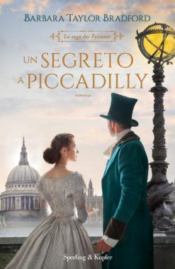 Un segreto a Piccadilly - La Saga dei Falconer
