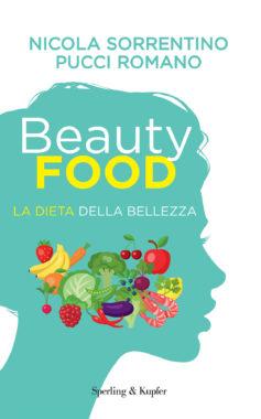 Beautyfood - La dieta della bellezza