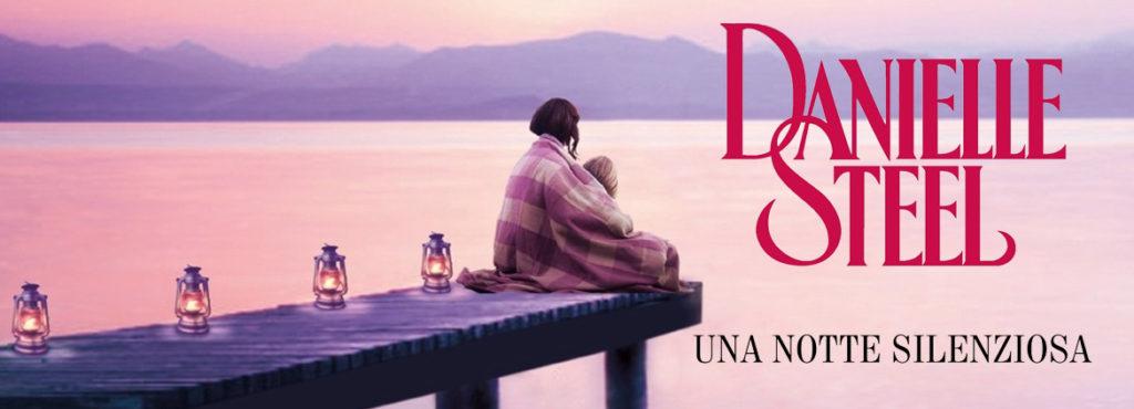 Una notte silenziosa, di Danielle Steel