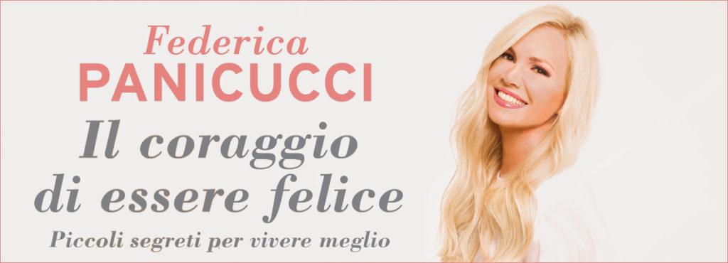 Il coraggio di essere felice di Federica Panicucci