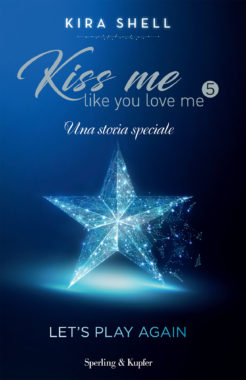 Kiss Me Like You Love Me 5 - Let's play again