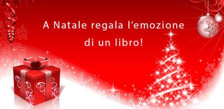 A Natale regala l'emozione di un libro! 🎁