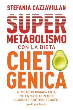 Supermetabolismo con la dieta chetogenica