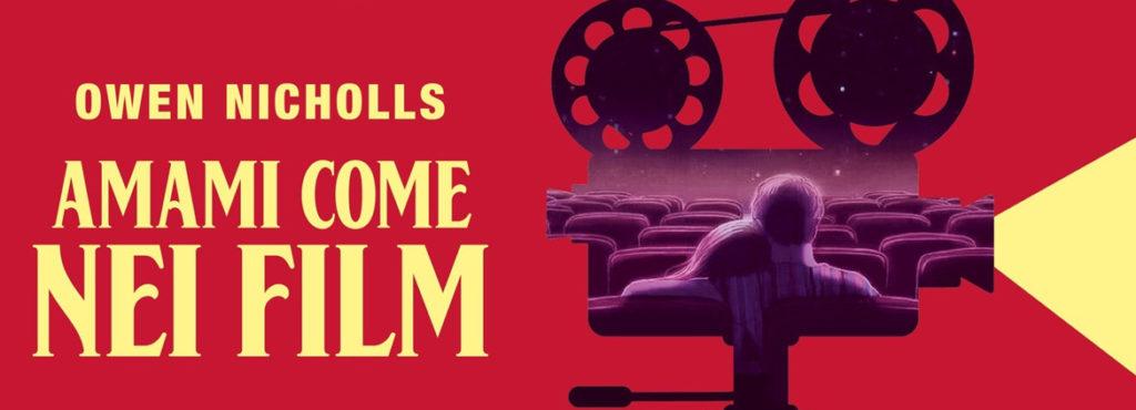 AMAMI COME NEI FILM di OWEN NICHOLLS
