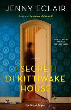 I SEGRETI DI KITTIWAKE HOUSE - Sperling & Kupfer Editore