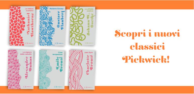 Scopri i nuovi classici Pickwick!