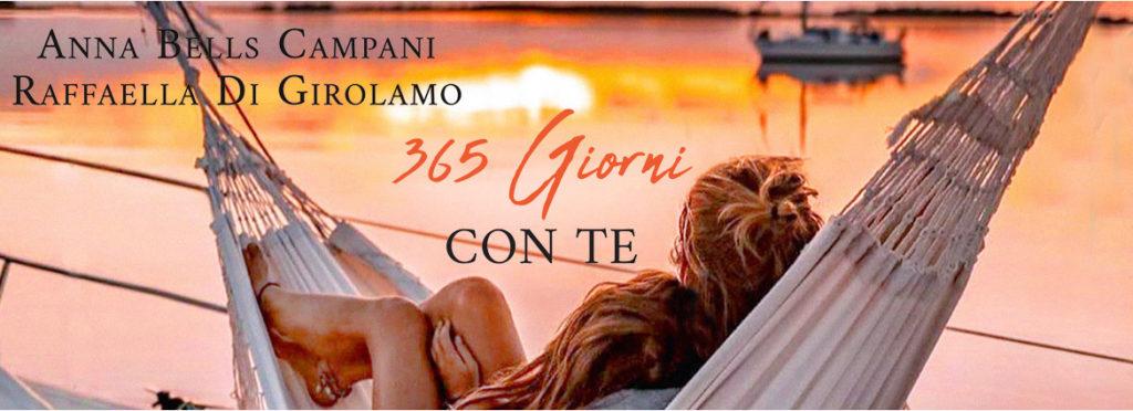 365 GIORNI CON TE di ANNA BELLS CAMPANI, RAFFAELLA DI GIROLAMO