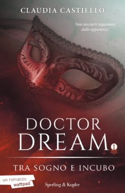 Doctor Dream vol 1 - Tra Sogno e Incubo