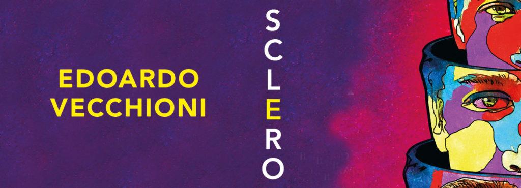 Sclero, di Edoardo Vecchioni