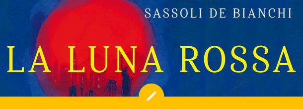 Lorenzo Zassoli de Bianchi – La luna rossa