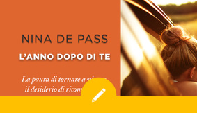 """Intervista a Nina de Pass, autrice di """"L'anno dopo di te"""""""